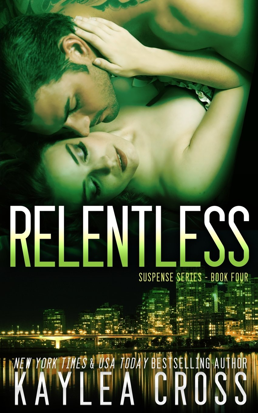 Read Online Relentless (Suspense Series) (Volume 4) pdf