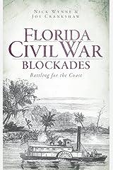 Florida Civil War Blockades: Battling for the Coast Hardcover