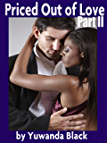 Priced Out of Love: Part II: A Multicultural Romance