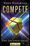 Compete (The Atlantis Grail)