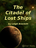 The Citadel of Lost Ships