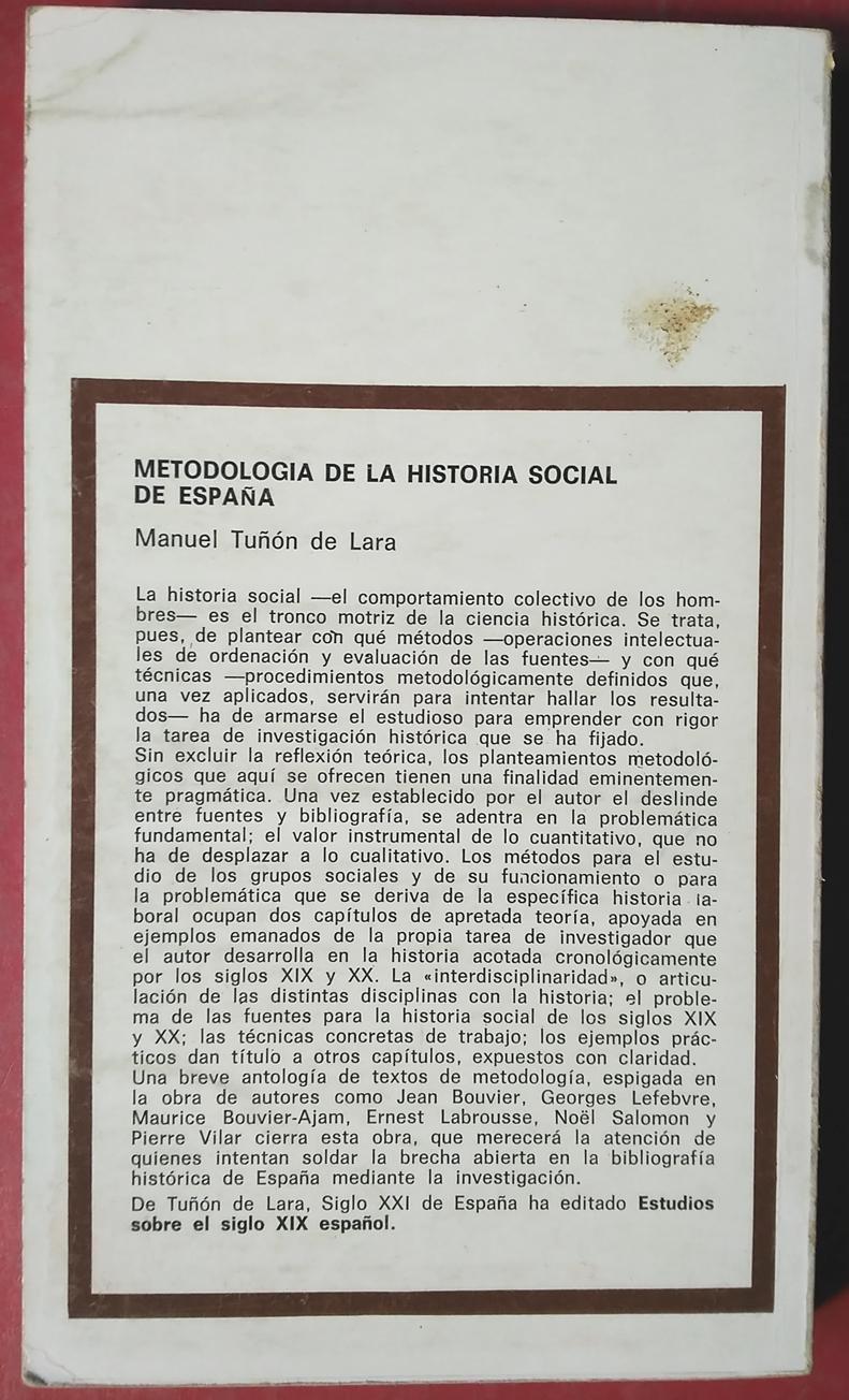 METODOLOGIA DE LA HISTORIA SOCIAL DE ESPAÑA.: Amazon.es: TUÑON DE LARA, Manuel.: Libros