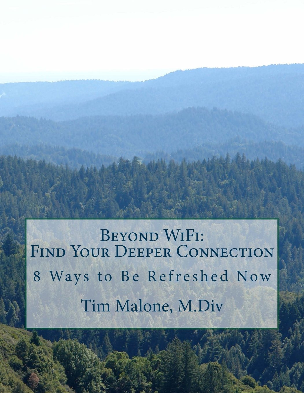 Download Beyond WiFi: Find your Deeper Connection: 8 ways to be Refreshed Now pdf