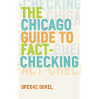 The Chicago Guide to Fact-Checking (Chicago Guides to Writing, Editing, and Publishing) (English Edition)