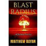 BLAST RADIUS: A Techno-Thriller