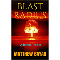 BLAST RADIUS: A Techno-Thriller (English Edition)