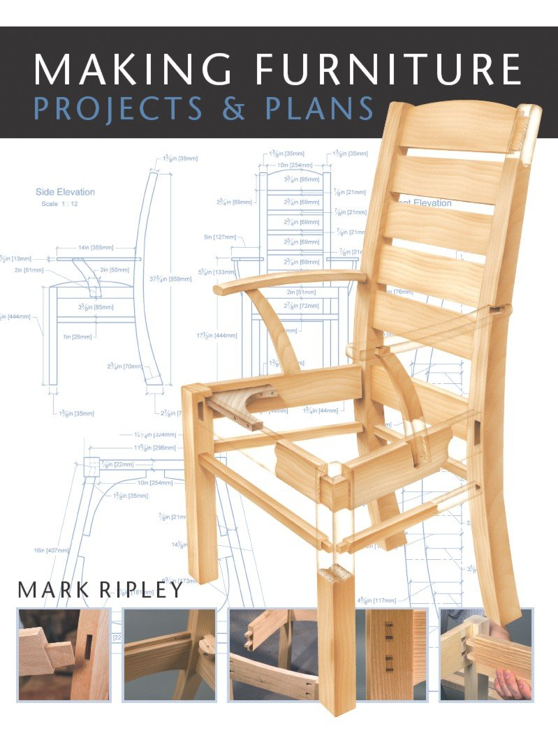 Making Furniture Projects Plans Mark Ripley 9781861085603