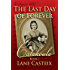 The Last Day of Forever: Catahoula Book 1 (Catahoula Chronicles)