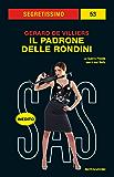 Il padrone delle rondini (Segretissimo SAS) (Italian Edition)