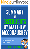Summary of Greenlights by Matthew McConaughey: Summary and Analysis