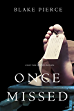 Once Missed (A Riley Paige Mystery—Book 16) (English Edition)