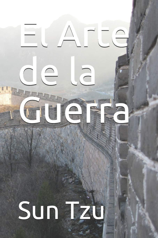 El Arte de la Guerra: Amazon.es: Tzu, Sun, Herrera Suarez, Rafael ...