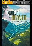 Bruecke to Heaven: Children of the Light