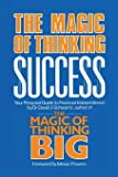 Magic of Thinking Success: Your Personal Guide to Financial Independence