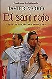 El sari rojo: Cuando la vida es el precio del poder
