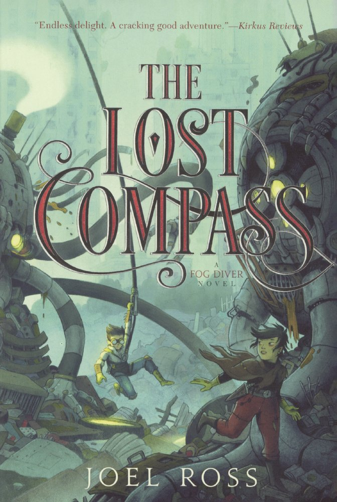 The Lost Compass (Turtleback School & Library Binding Edition) (Fog Diver) ebook