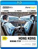 PilotsEYE.tv | HONG KONG |:| Blu-ray Disc® |:| AeroLogic FlightDeck | Boeing 777F (Cargo) | Typhoon warning | Bonus: Best of KaiTak [Region Free]