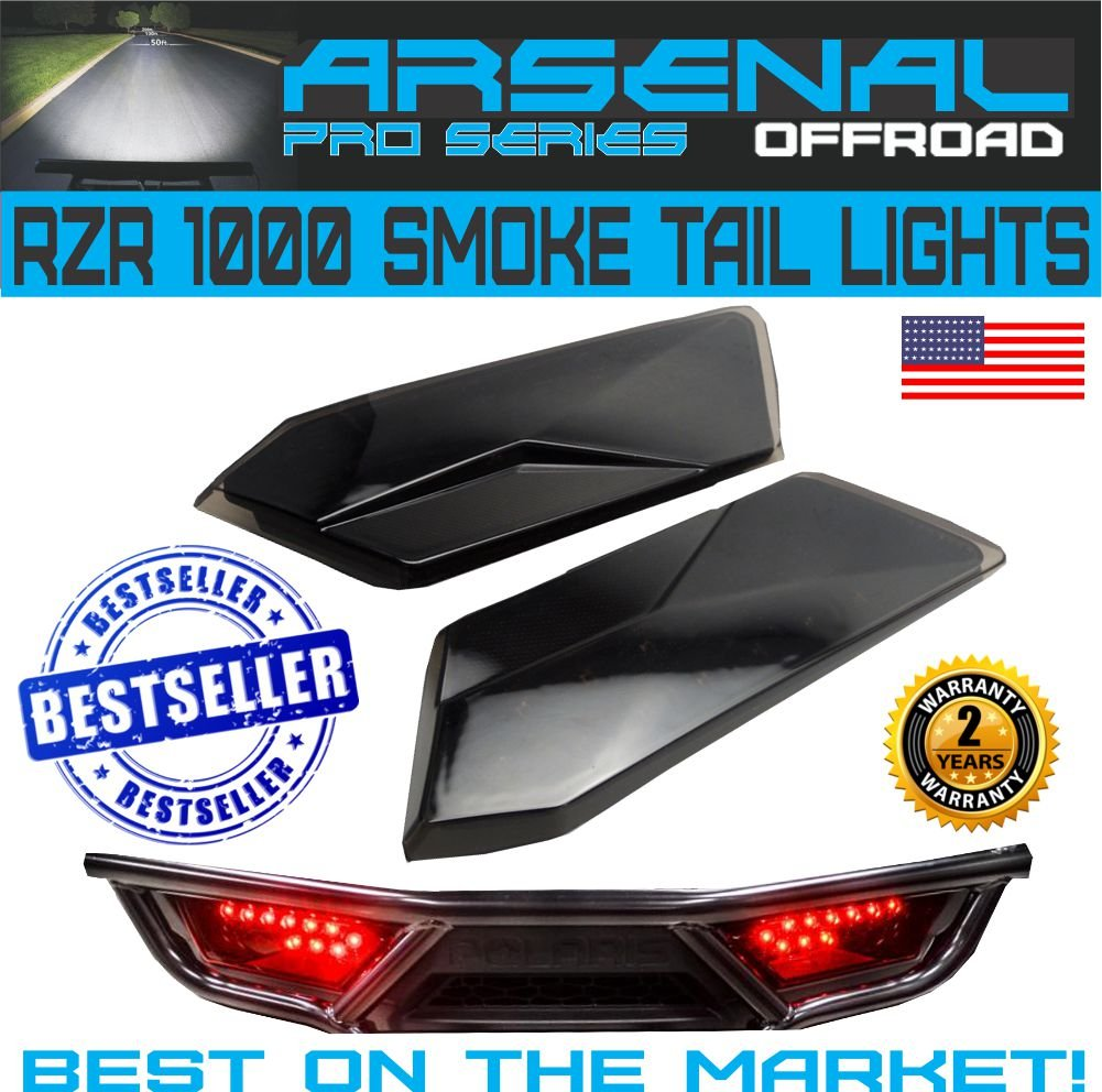 #1 Polaris RZR Smoked LED Tail Lights by Arsenal Rear Tail Lamp Replacement for POLARIS 2014-2017 RZR 1000 900 XP 4 TURBO (1 Pair) Best on the Market! Arsenal Offroad Inc.