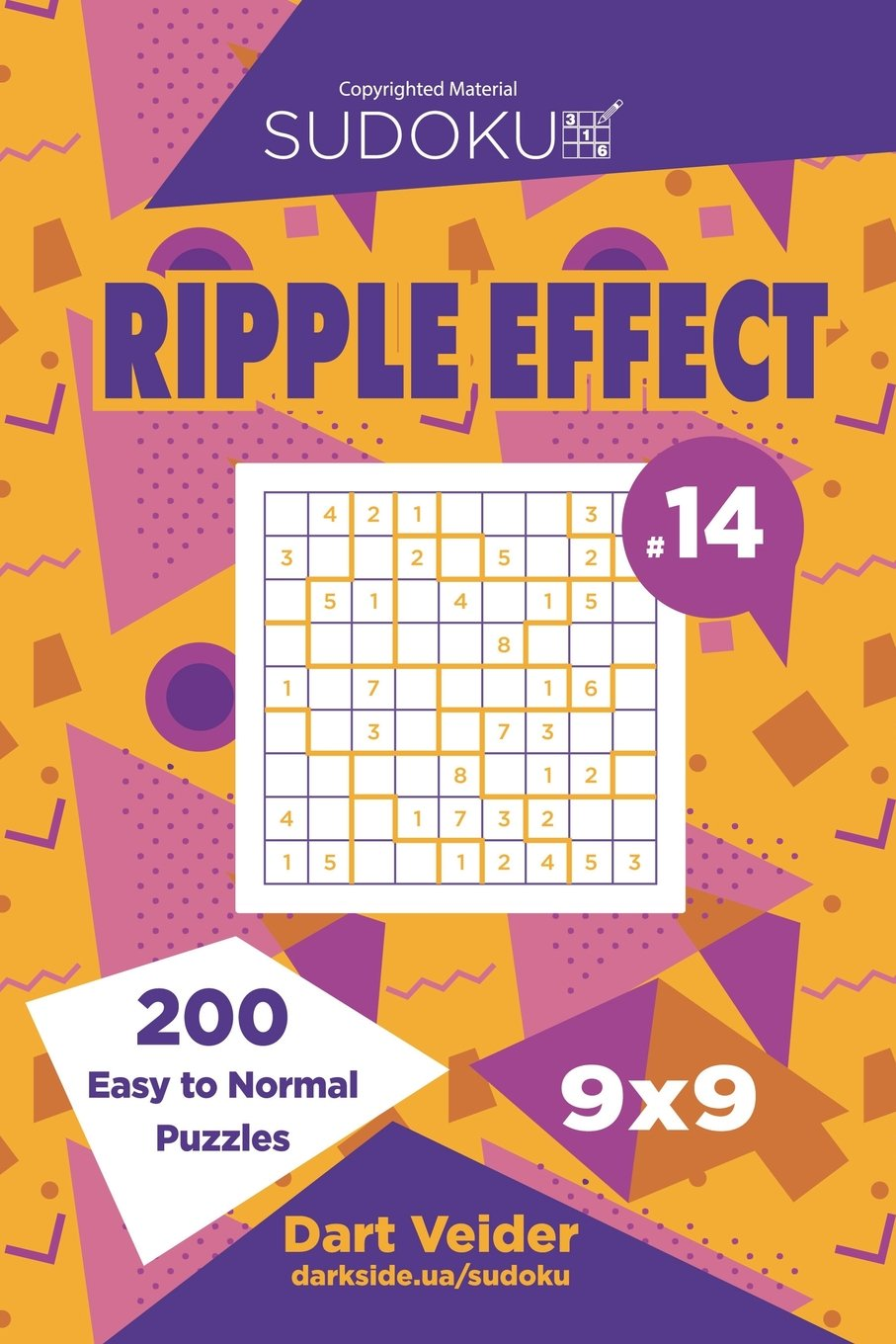 Download Sudoku Ripple Effect - 200 Easy to Normal Puzzles 9x9 (Volume 14) ebook