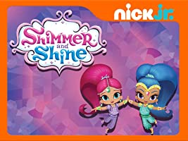 Shimmer and Shine - Volume 1