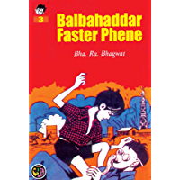 Balbahaddar Faster Fene: Balbahaddar Faster Fene