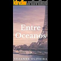 Entre oceanos: Entre oceanos e memórias