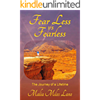 Fear Less vs Fearless: The Journey of a Lifetime