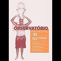 Revista Observatório Itaú Cultural - Nº 21