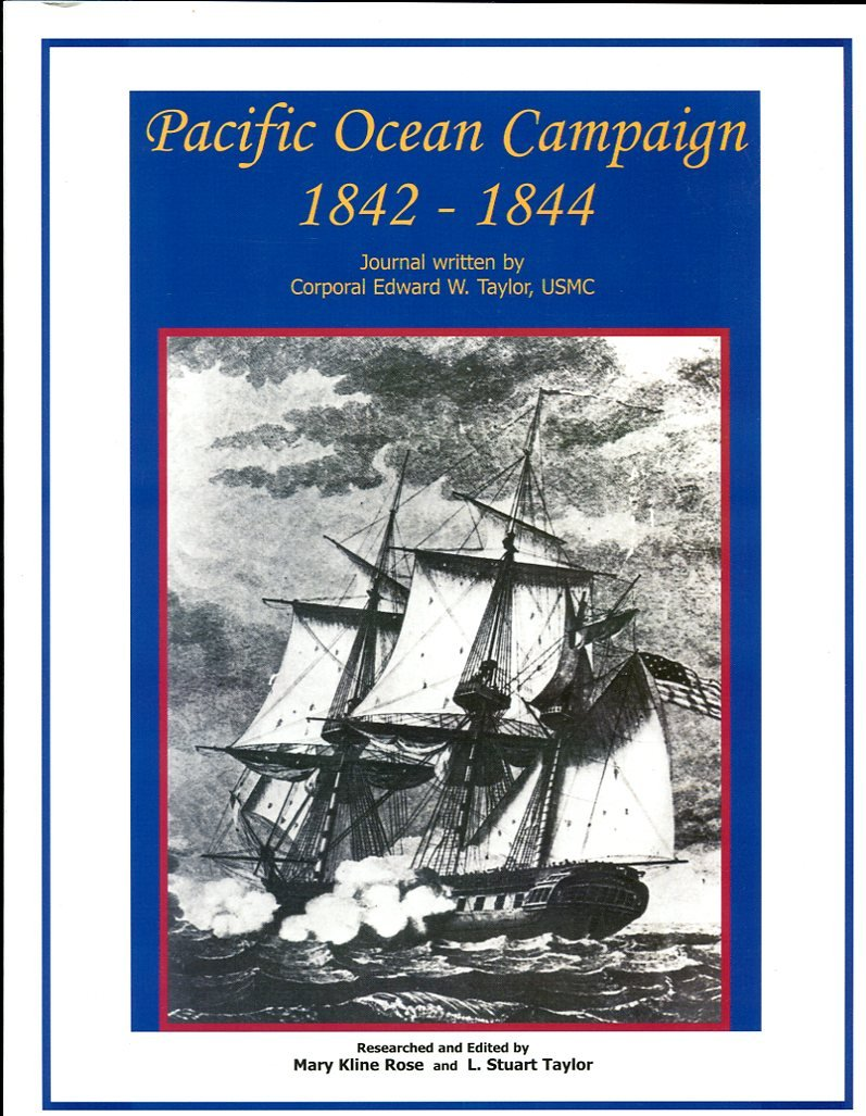 Pacific Ocean Campaign 1842-1844, Corporal Edward W. Taylor