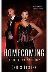 Homecoming (Metamor City) Kindle Edition