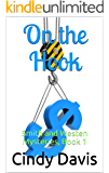 On the Hook: Smith and Westen Mysteries, Book 1