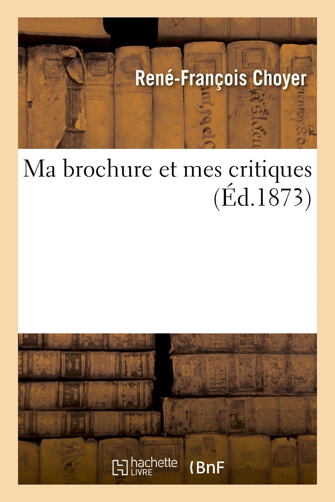 Download Ma Brochure Et Mes Critiques (Sciences) (French Edition) PDF