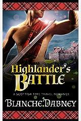 Highlander's Battle: A Scottish Time Travel Romance (Medieval Highlander) Paperback