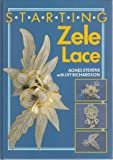 Starting Zele Lace