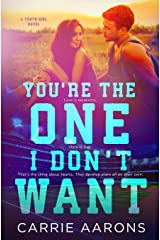 You're the One I Don't Want Paperback