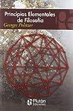 PRINCIPIOS ELEMENTALES DE LA FILOSOFIA (COLECCION ETERNA)