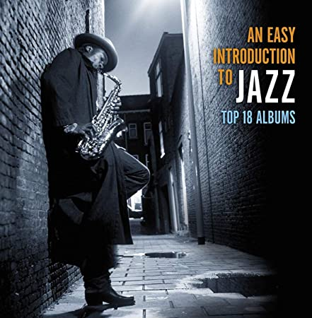 An Easy introduction to Jazz - Top 18 Albums: Various Artists: Amazon.es: Música