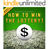 How to Win the Lottery: Secret Techniques, Tips and Tactics to Give You an Unfair Advantage and Significantly Improve Your Chances of Winning the Lottery (English Edition)