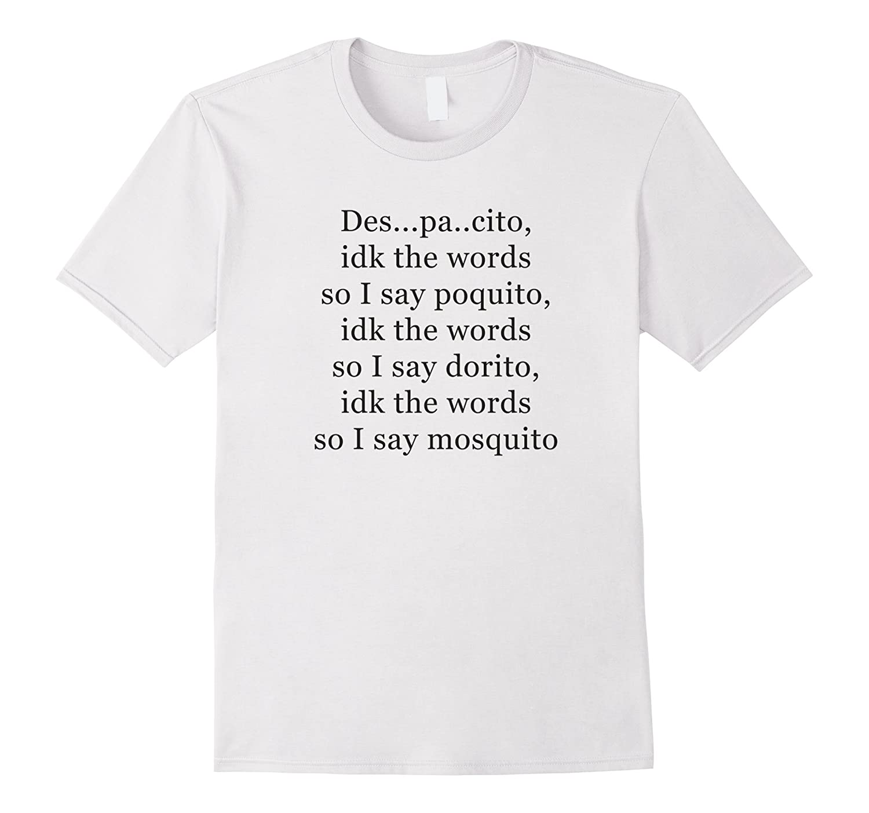 9626e931 Despacito Funny Lyrics Spanish T-Shirt for Men and Women-BN – Banazatee
