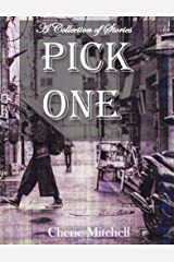 Pick One: A Selection of Short Stories