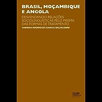 Brasil, Moçambique e Angola: Desvendando relações sociolinguísticas pelo prisma das formas de tratamento