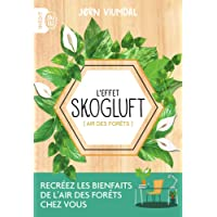 L'effet Skogluft : Air des forêts