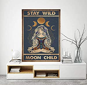 Stay Wild Moon Child Sign Yoga Girl Moon Child Wall Art Canvas Poster Prints Vintage Retro Style Artworks Motivational Inspirational Quotes Ananas Pru Witch Poster 12