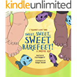 Sweet, Sweet, Sweet Barefeet! A Joyful Rap (Grammy's Gang Book 5)