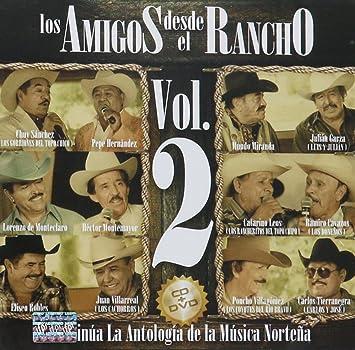 lorenzo de monteclaro, chuy sanchez mundo miranda - Los Amigos Desde El Rancho Vol.2 [Mundo Miranda, lorenzo De Monteclaro, chuy Sanchez Y Mas.