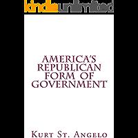 America's Republican Form of Government