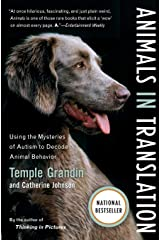Animals in Translation: Using the Mysteries of Autism to Decode Animal Behavior (A Harvest Book) Paperback