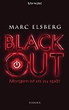 BLACKOUT - Morgen ist es zu spät: Roman (German Edition)