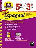 Espagnol 2e année 5e LV1 / 3e LV2: cahier de révision et d'entraînement