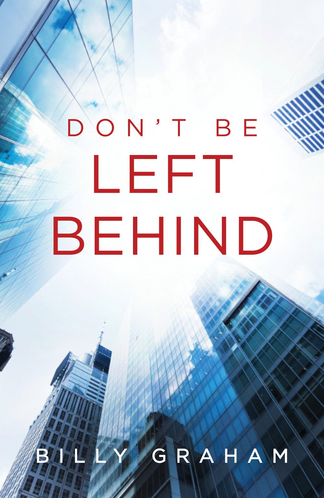 Download Don't Be Left Behind (Pack of 25) (Proclaiming the Gospel) pdf epub